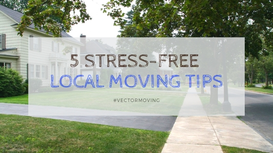 5 Stress-free Local Moving Tips